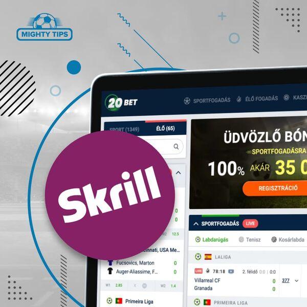20bet a Skrill segítségével