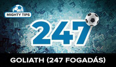Goliath (247 fogadás)