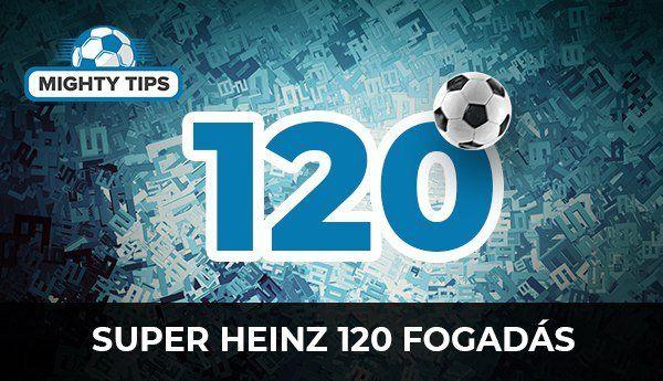 Super Heinz (120 fogadás)
