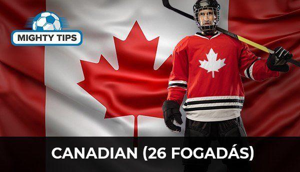 Canadian (26 fogadás)